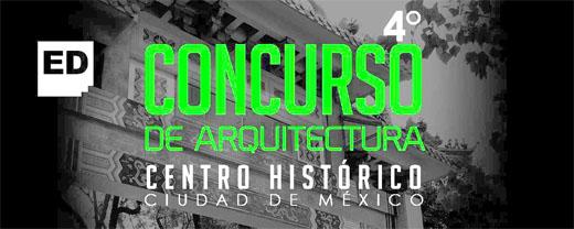 """4 Concurso de ideas arquitectónicas """"Intervención Urbana, Plaza de San Juan –Barrio Chino, Centro Histórico, Ciudad de México."""